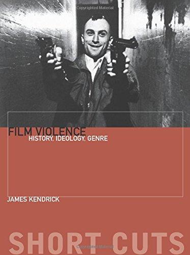 Film Violence: History, Ideology, Genre (Short Cuts) PDF