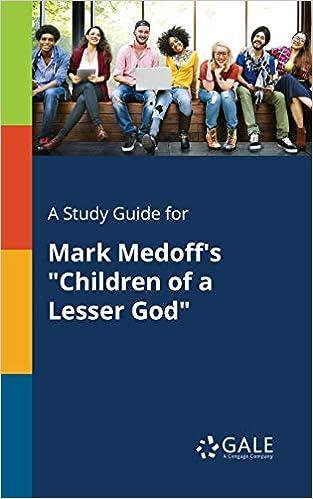 A Study Guide For Mark Medoffs Children Of Lesser God