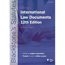 Blackstone's International Law Documents (Blackstone's Statute Series)