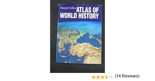 Harper collins atlas of world history geoffrey barraclough harper collins atlas of world history geoffrey barraclough 9780723010258 amazon books gumiabroncs Images