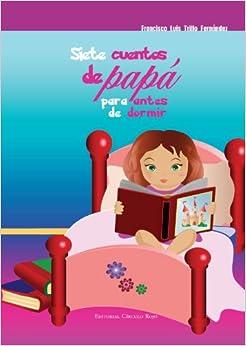Book Siete Cuentos de Papá Para Antes de Dormir