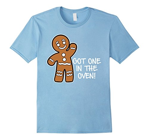 Mens Got One In The Oven Gingerbread Man Maternity T-Shirt  3XL Baby Blue (In Oven 1 The)