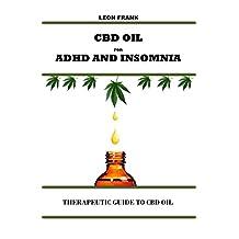 CBD oil for ADHD and Insomnia: Therapeutic guide to CBD oil