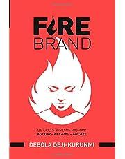 FireBrand: Be God's Kind of Woman