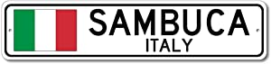 Sambuca, Italy - Italian Flag Sign - Metal Novelty Sign for Home Decoration, Italian Restaurant Wall Decor, Gift Street Sign, Italian Hometown Sign, 4x18 inches