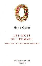 Les Mots des femmes : Essai sur la singularité française (Esprit de la Cité)