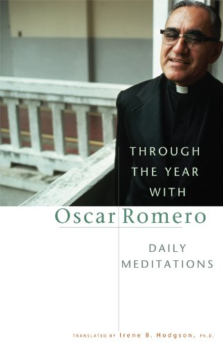 Through The Year With Oscar Romero: Daily Meditations cover