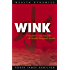 Wink - A Modern Day Parable of Wealth Beyond Words (Wealth Dynamics)