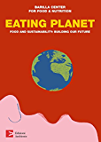 Eating Planet - english edition: Food and Sustainability: Building our Future