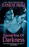 download ebook jeaniene frost: eternal kiss of darkness (mass market paperback); 2010 edition pdf epub
