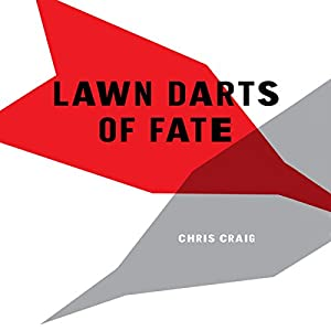 Lawn Darts of Fate Audiobook
