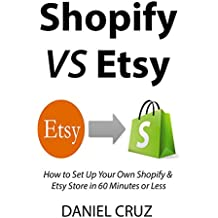 SHOPIFY VS. ETSY: How to Set Up Your Own Shopify & Etsy Store in 60 Minutes or Less