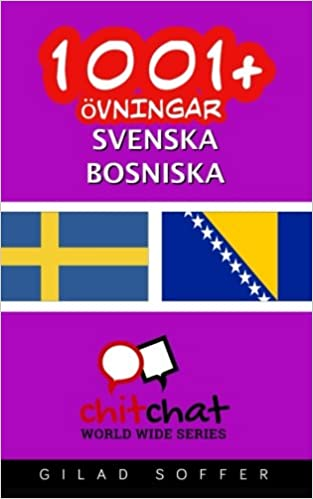 1001+ övningar svenska - bosniska (Swedish Edition)