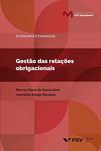 Gestão das relações obrigacionais (Publicações FGV Management)