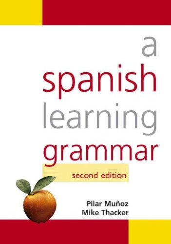 A Spanish Learning Grammar (Hodder Arnold Publication) (Volume 1)