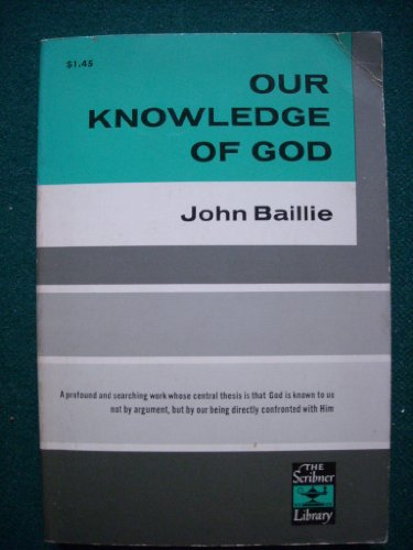 Our Knowledge of God ()