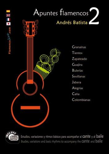 Descargar Libro Apuntes Flamencos, Vol. 2 Book/cd Set Andres Batista