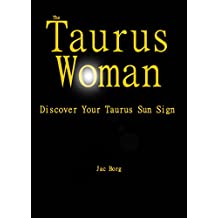 The Taurus Woman - Discover Your Taurus Sun Sign