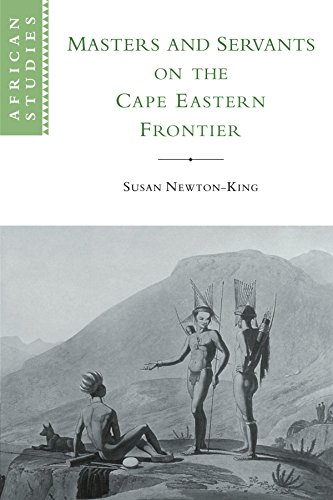 Masters and Servants on the Cape Eastern Frontier, 1760-1803 (African Studies)