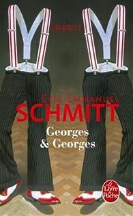 Georges et Georges par Eric-Emmanuel Schmitt