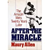 After the Miracle: The 1969 Mets Twenty Years Later