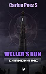 Wellers run: Una novela corta de Carmona inc (Spanish Edition)