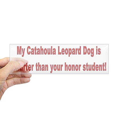 CafePress - Catahoula Leopard Dog Smarter Bumper Sticker - 10