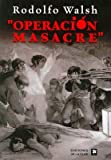 img - for Operacion masacre/ Massacre Operation (Spanish Edition) book / textbook / text book