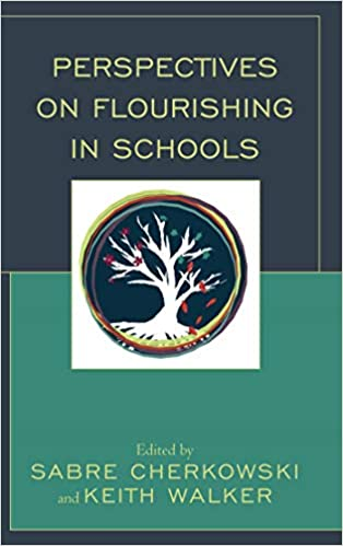 Bradford Free Education System Bought >> Amazon Com Perspectives On Flourishing In Schools Mindfulness In