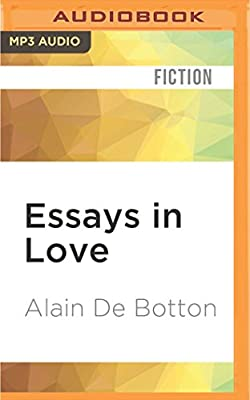 Essays in love alain de botton james wilby 9781531871918 amazon