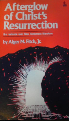 Afterglow of Christ's ressurrection: The radiance over New Testament literature