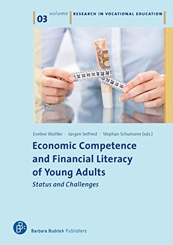 Economic Competence and Financial Literacy of Young Adults: Status and Challenges (Research in Vocational Education)