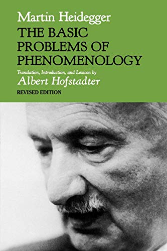 The Basic Problems of Phenomenology, Revised Edition (Studies in Phenomenology and Existential Philosophy)