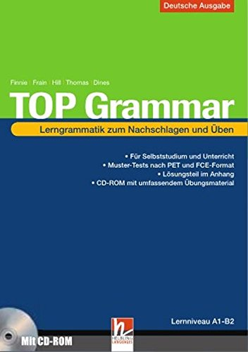 top-grammar-deutschsprachige-ausgabe-mit-online-training-lerngrammatik-zum-nachschlagen-und-ben-von-niveau-a1-b2-sbnr-155-678