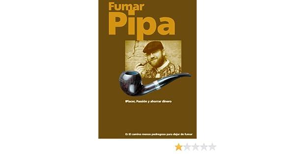 Amazon.com: Fumar pipa - Placer, pasión y ahorrar dinero. (Spanish Edition) eBook: Peter H. Postler: Kindle Store