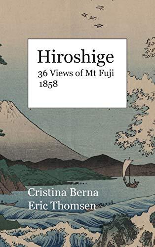Hiroshige 36 Views of Mt Fuji 1858: Hardcover