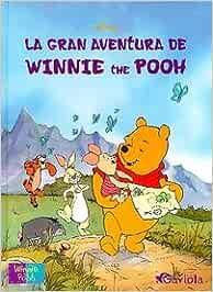 La gran aventura de Winnie the Pooh Los ilustrados de