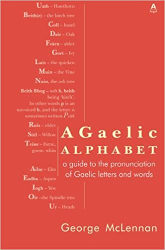 A Gaelic Alphabet: A Guide to the Pronunciation of Gaelic Letters ...