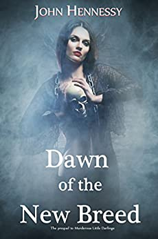 Dawn of the New Breed  (A Tale of Vampires Book 1) by [Hennessy, John]