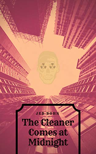 The Cleaner Comes at Midnight