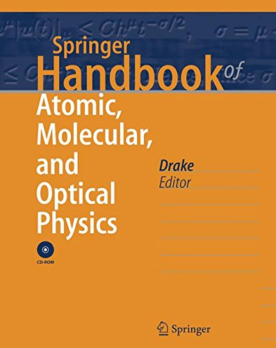 Springer Handbook of Atomic, Molecular, and Optical Physics (Springer Handbooks)