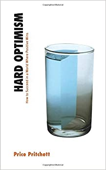 Book Hard Optimism by Price Pritchett (2015-05-01)