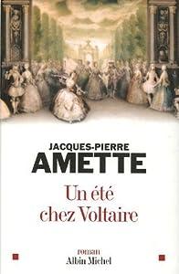 """Afficher """"Un été chez Voltaire"""""""