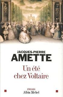 Un été chez Voltaire