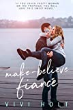 Make-Believe Fiancé (Make-Believe Series Book 1)