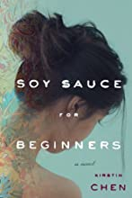Soy Sauce for Beginners: A Novel