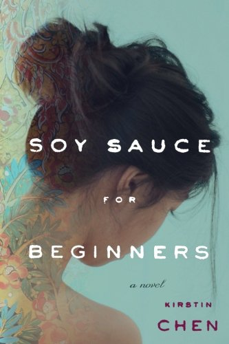Soy Sauce for Beginners: A Novel pdf
