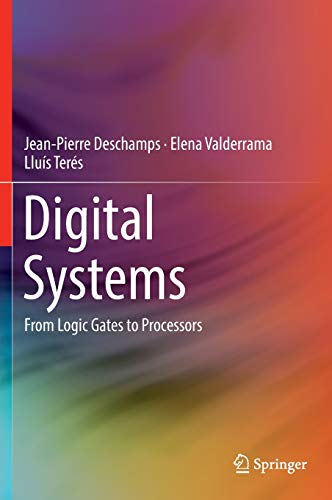 Digital Systems: From Logic Gates to Processors