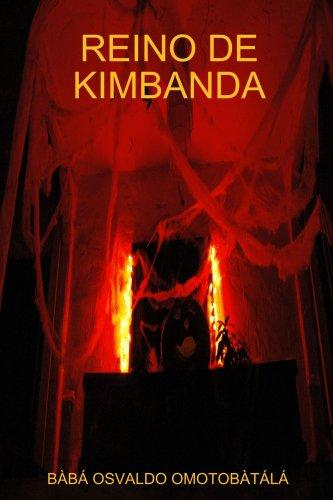 Reino de Kimbanda (Spanish Edition) [Baba Osvaldo Omotobatala] (Tapa Blanda)