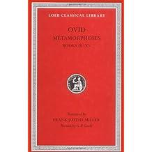 Metamorphoses, Volume II: Books 9-15